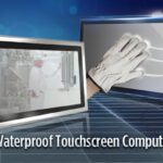 C&T Waterproof Touchscreen Computers