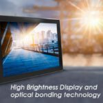 C&T Launches the optimized brightness display design up to 1,000 nits brightness, capable to provide brilliant colors and clear readability even under